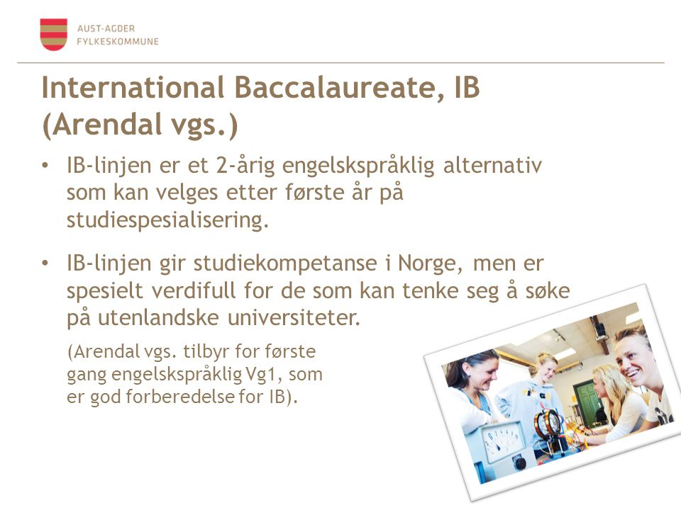 International Baccalaureate, IB (Arendal vgs.)