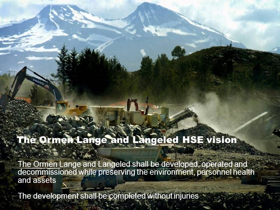 The Ormen Lange and Langeled HSE vision