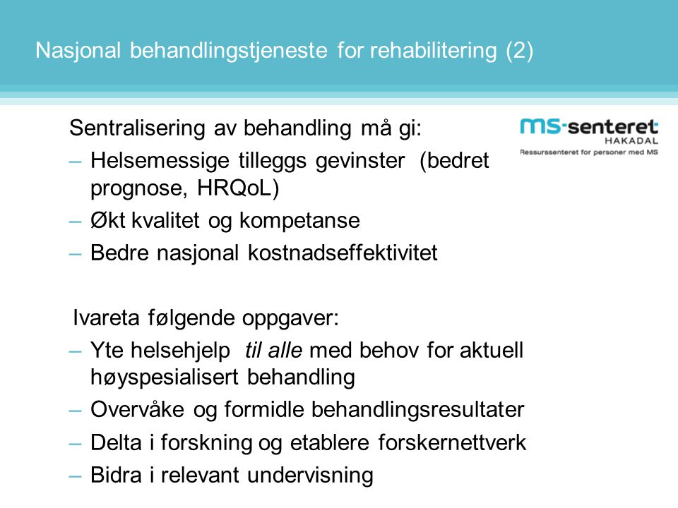Nasjonal behandlingstjeneste for rehabilitering (2)
