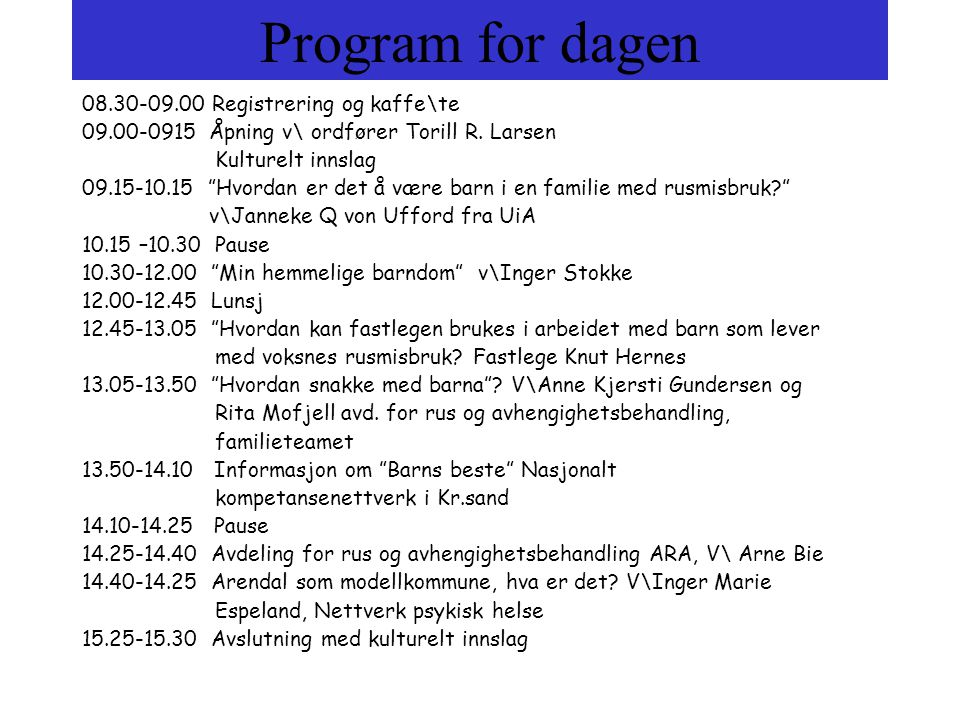 Program for dagen Registrering og kaffe\te