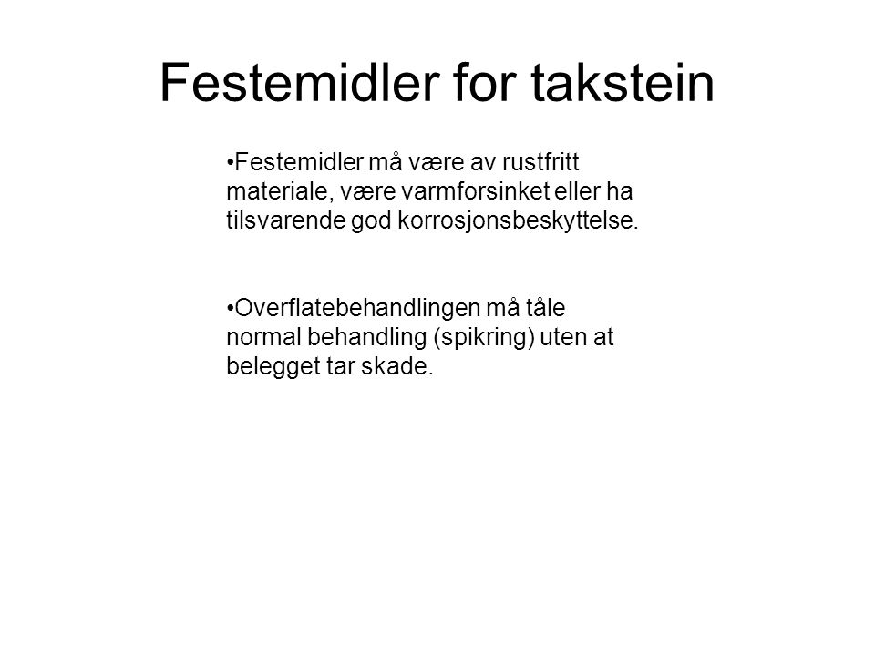 Festemidler for takstein