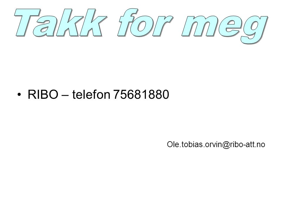 Takk for meg RIBO – telefon