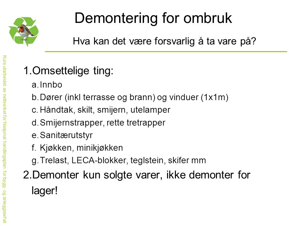 Demontering for ombruk