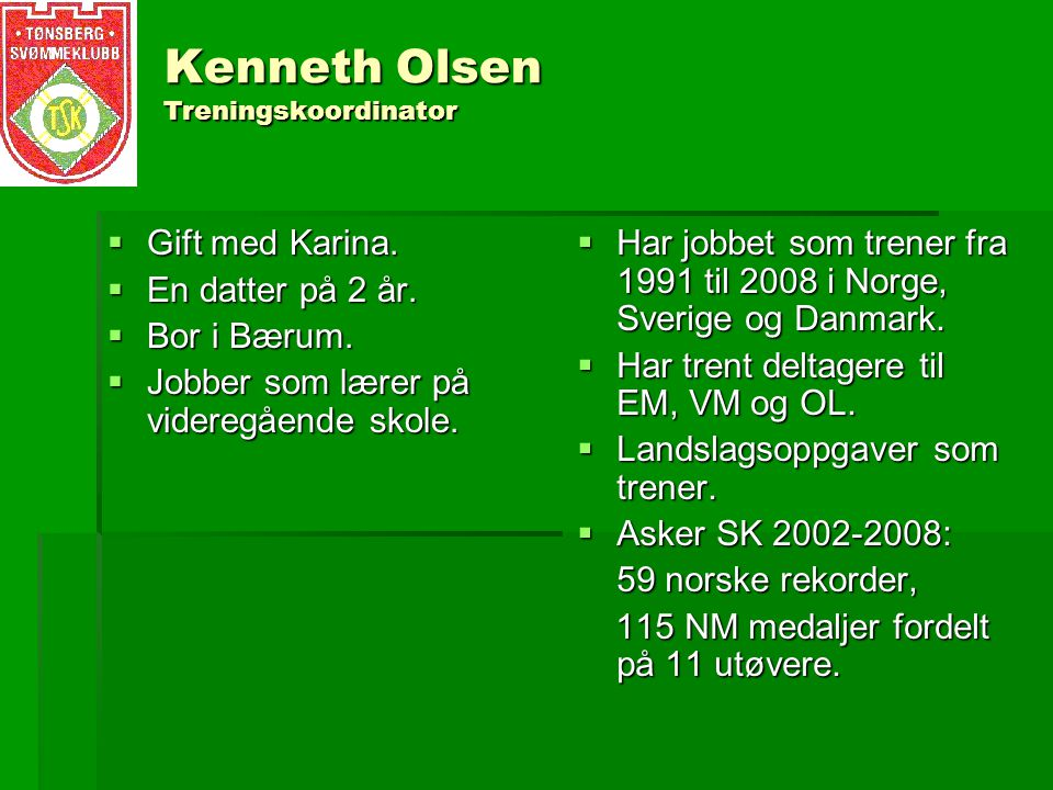Kenneth Olsen Treningskoordinator
