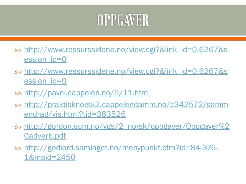 OPPGAVER   &link_id=0.6267&session_id=0.