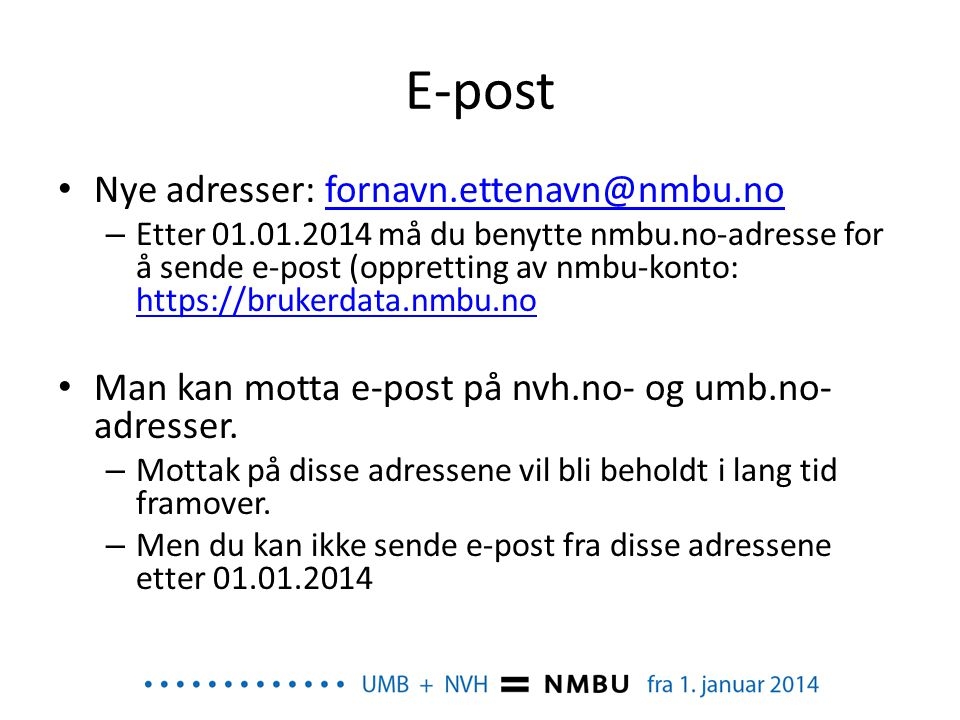 E-post Nye adresser: