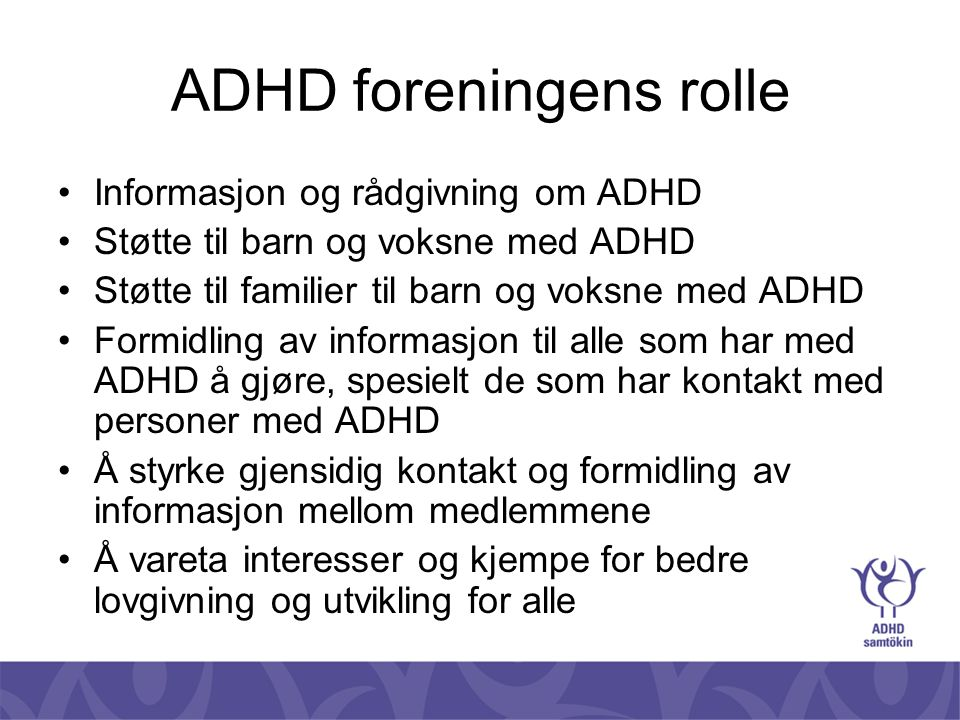 ADHD foreningens rolle