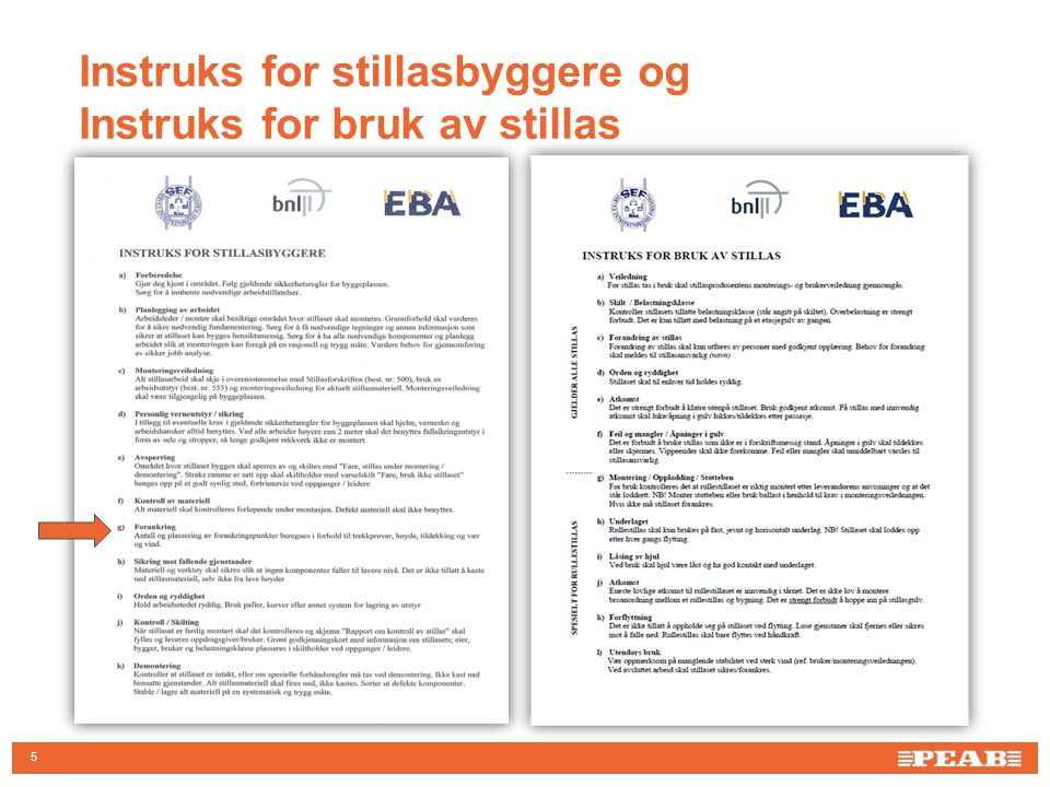 Instruks for stillasbyggere og Instruks for bruk av stillas