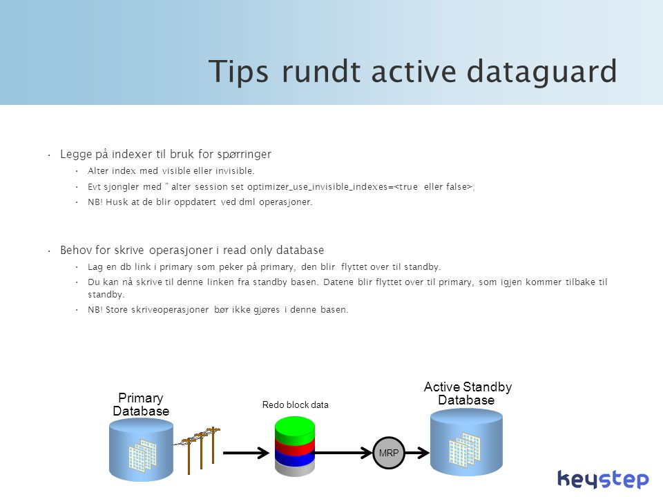 Tips rundt active dataguard