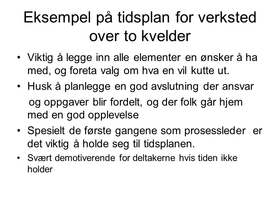 Eksempel på tidsplan for verksted over to kvelder