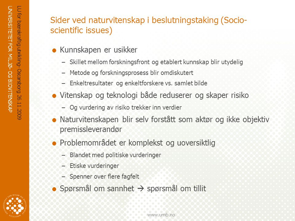 Sider ved naturvitenskap i beslutningstaking (Socio-scientific issues)