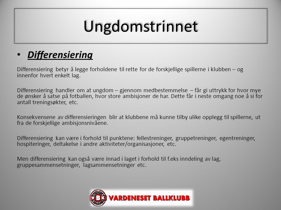 Ungdomstrinnet Differensiering