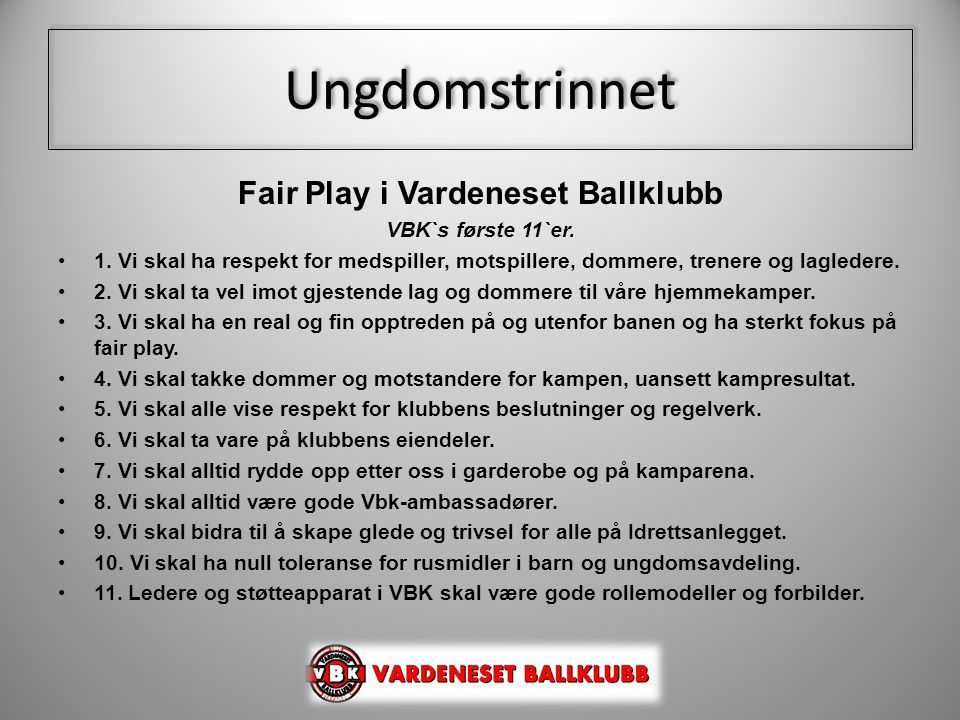 Fair Play i Vardeneset Ballklubb