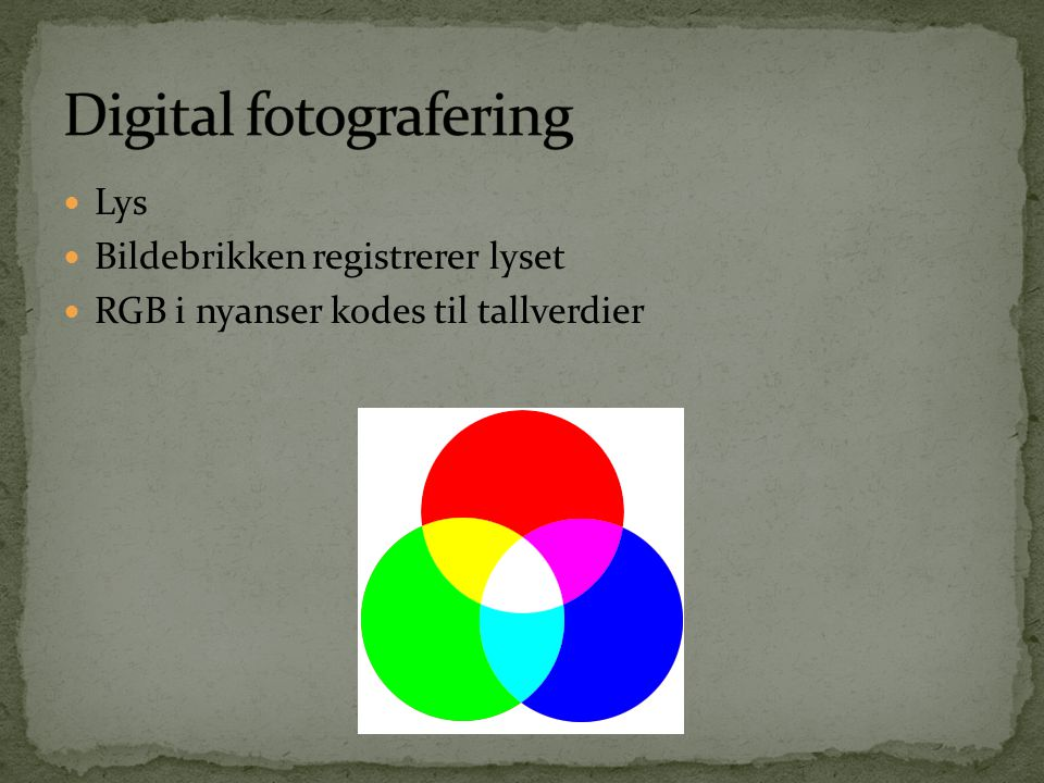 Digital fotografering