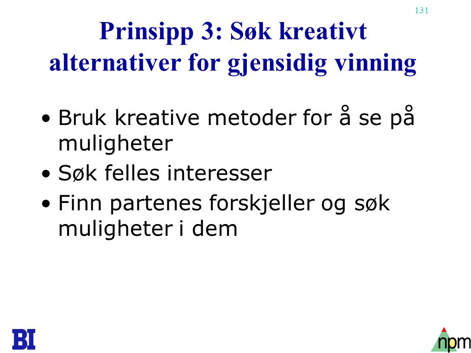 Prinsipp 3: Søk kreativt alternativer for gjensidig vinning