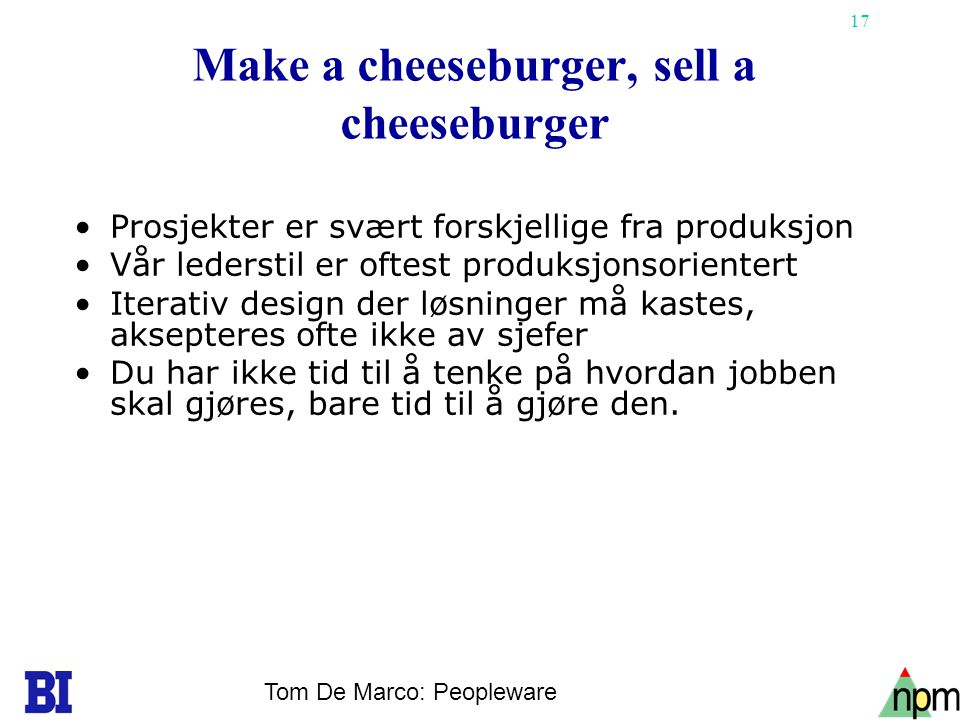 Make a cheeseburger, sell a cheeseburger