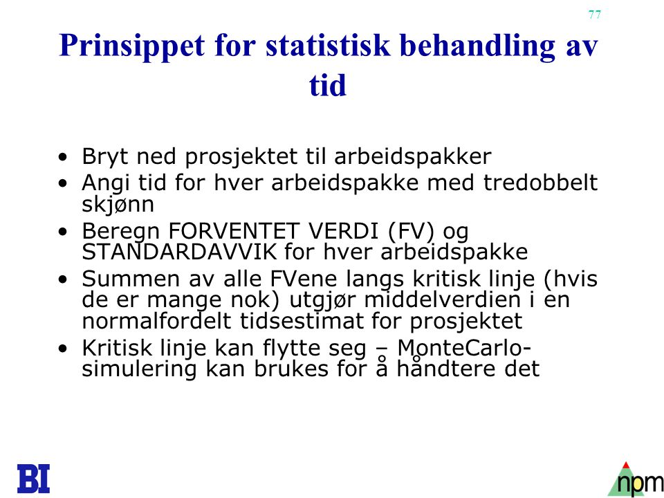 Prinsippet for statistisk behandling av tid
