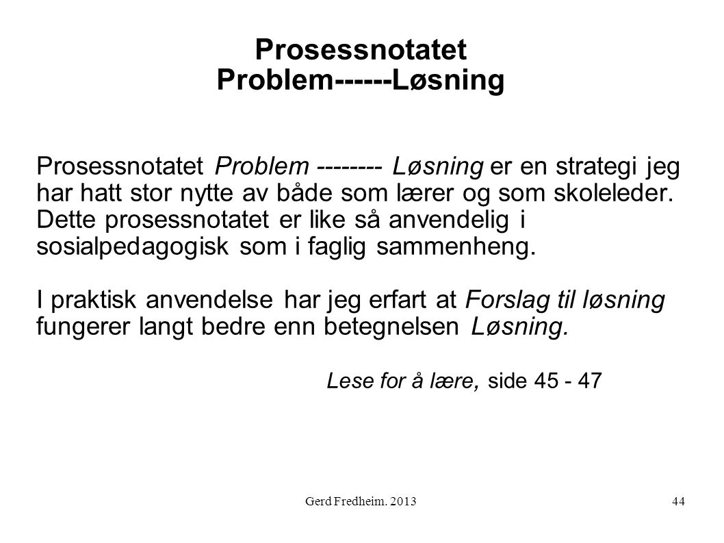 Prosessnotatet Problem------Løsning