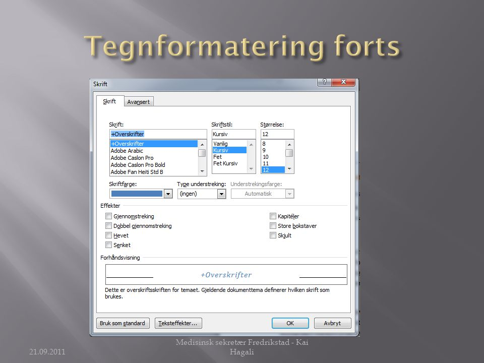 Tegnformatering forts