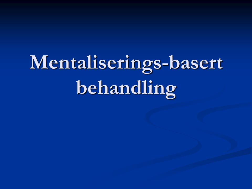 Mentaliserings-basert behandling