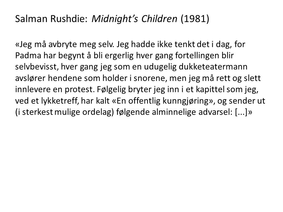 Salman Rushdie: Midnight's Children (1981)