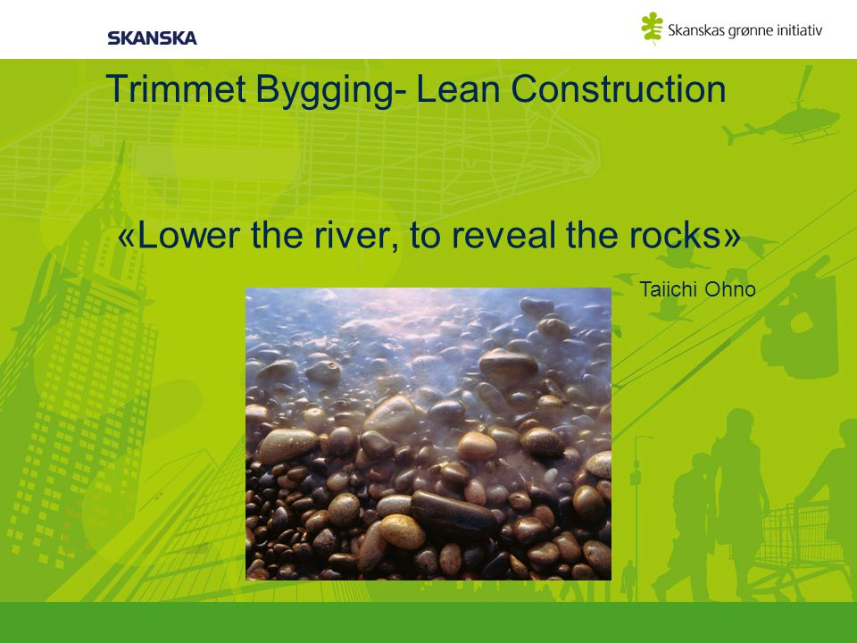 Trimmet Bygging- Lean Construction