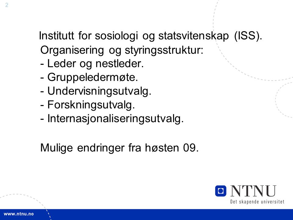 Institutt for sosiologi og statsvitenskap (ISS)