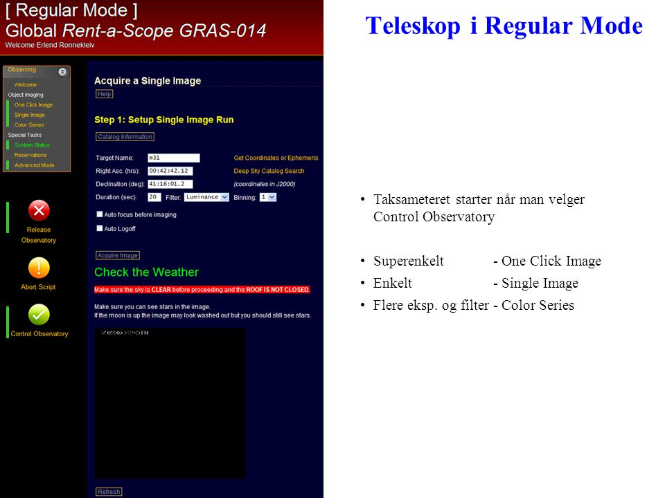 Teleskop i Regular Mode