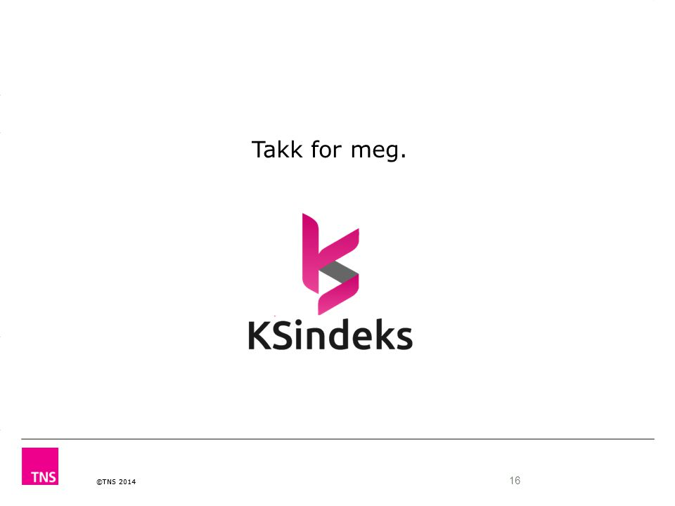 Takk for meg. Header: Relation 16 Internal/Identier/File name