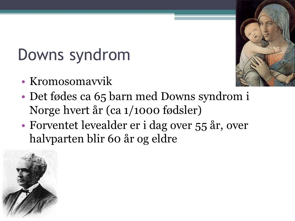 Downs syndrom Kromosomavvik
