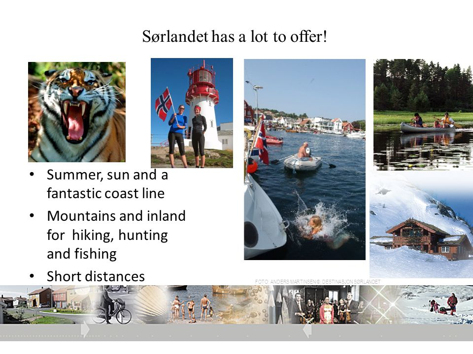 Sørlandet has a lot to offer!