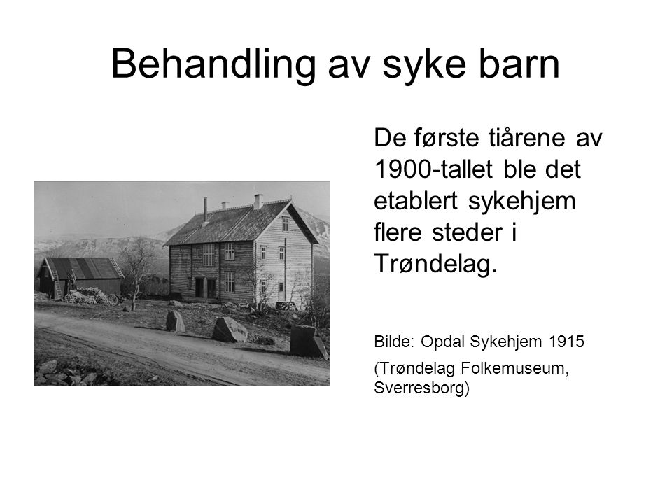 Behandling av syke barn