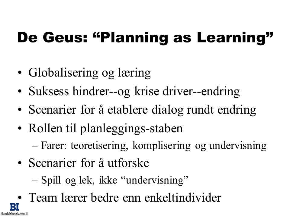 De Geus: Planning as Learning