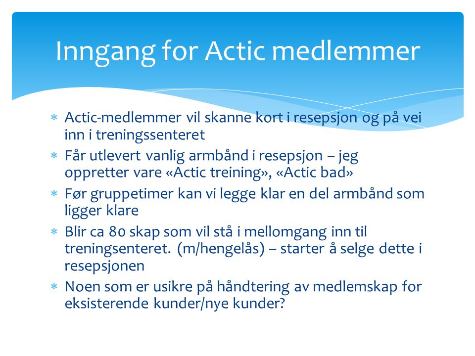 Inngang for Actic medlemmer