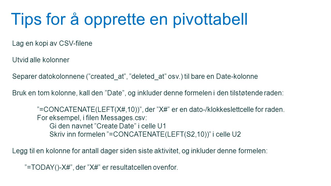 Tips for å opprette en pivottabell
