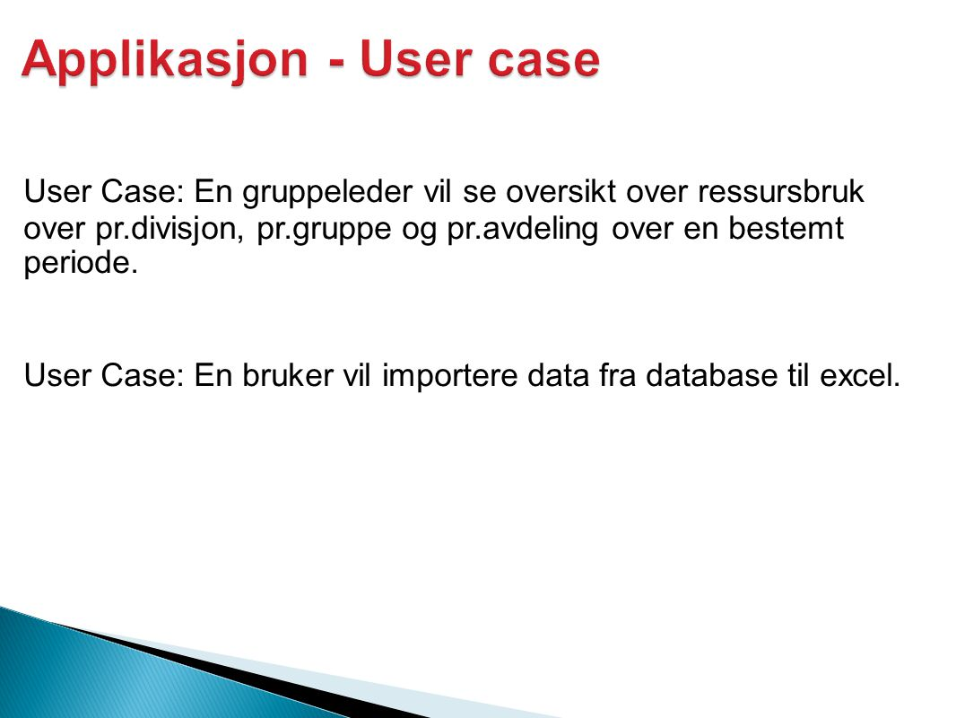 Applikasjon - User case