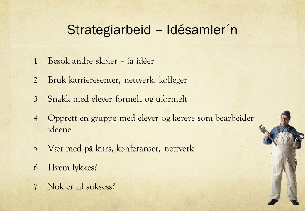 Strategiarbeid – Idésamler´n