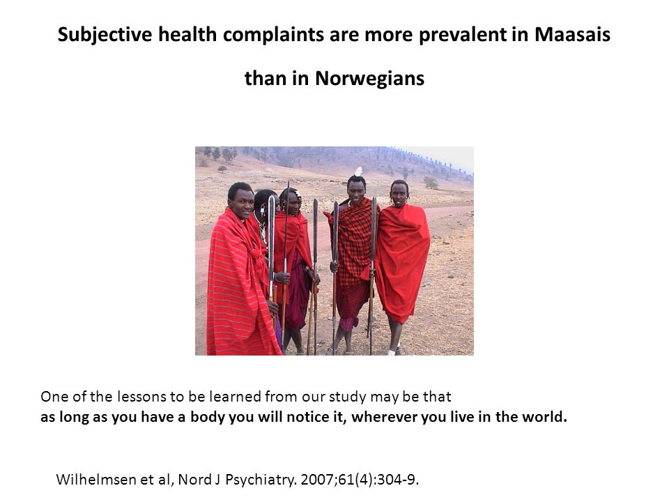 Subjective health complaints are more prevalent in Maasais than in Norwegians