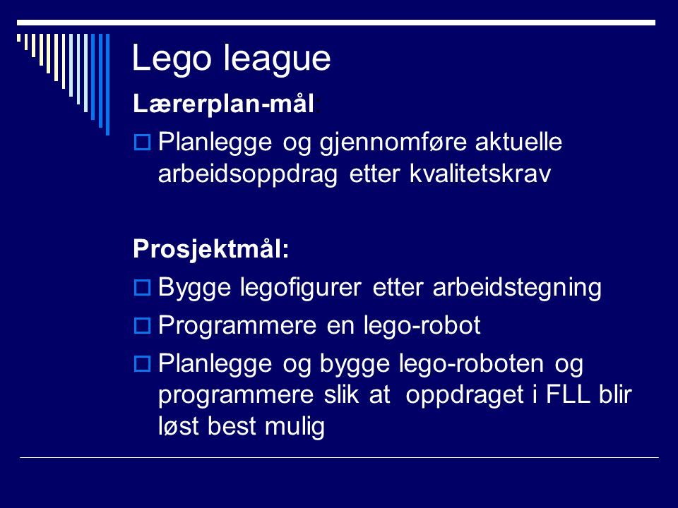 Lego league Lærerplan-mål: