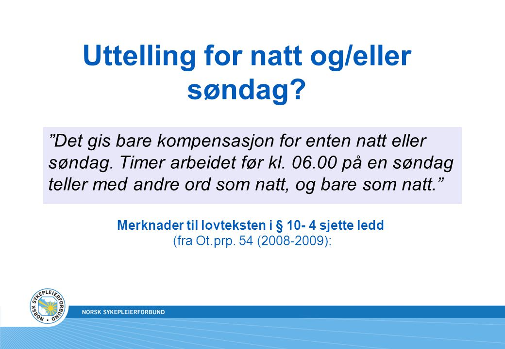 Uttelling for natt og/eller søndag