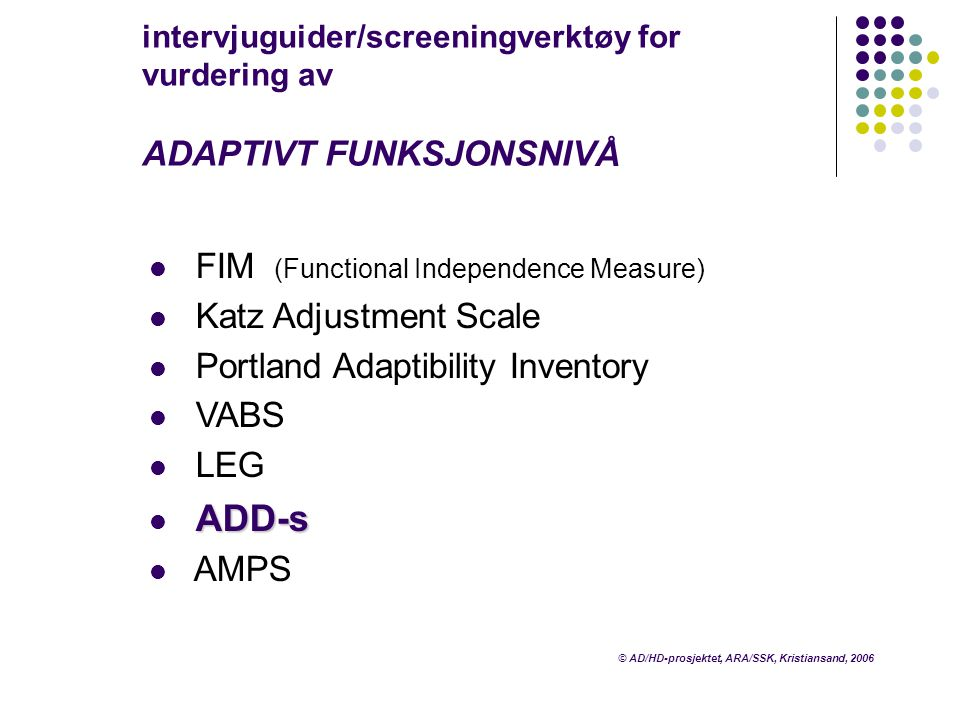 FIM (Functional Independence Measure) Katz Adjustment Scale
