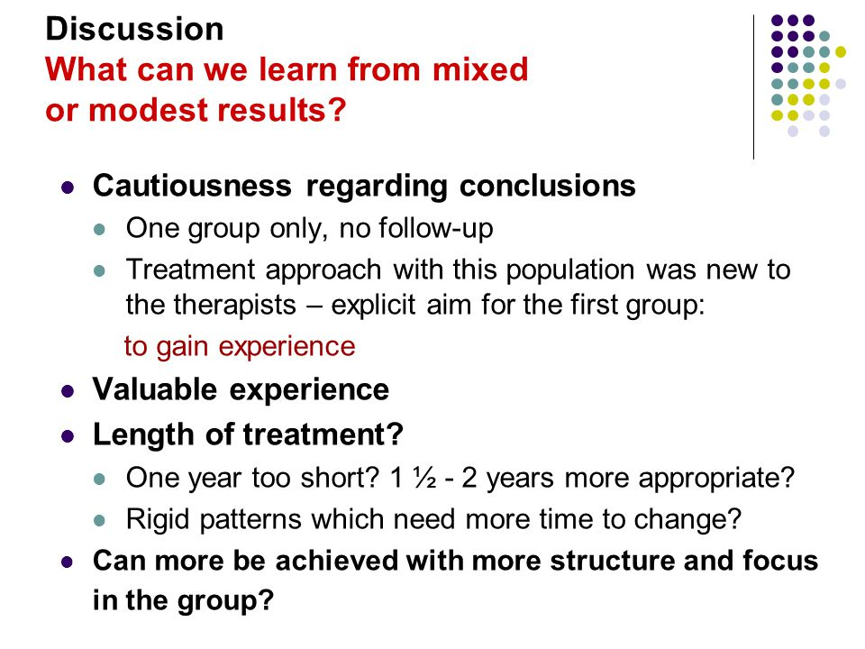 Discussion What can we learn from mixed or modest results