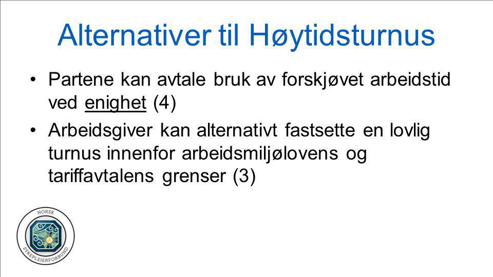 Alternativer til Høytidsturnus