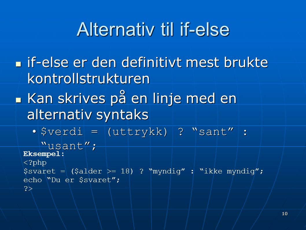 Alternativ til if-else