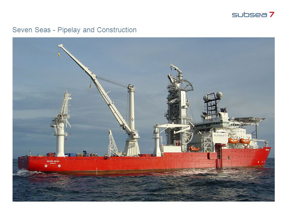 Seven Seas - Pipelay and Construction