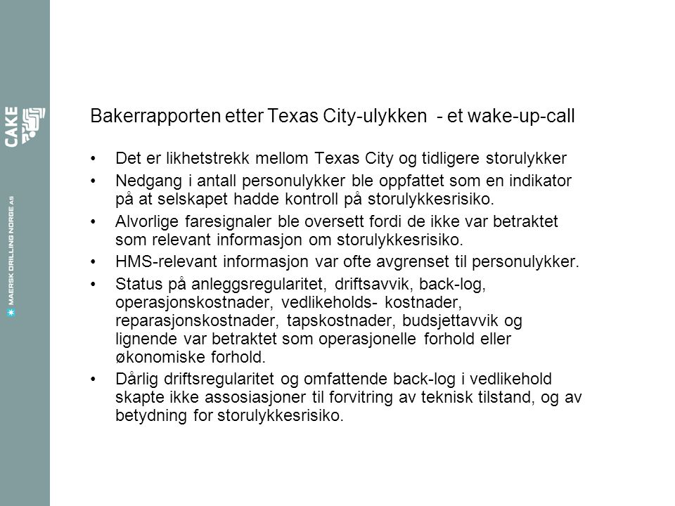 Bakerrapporten etter Texas City-ulykken - et wake-up-call