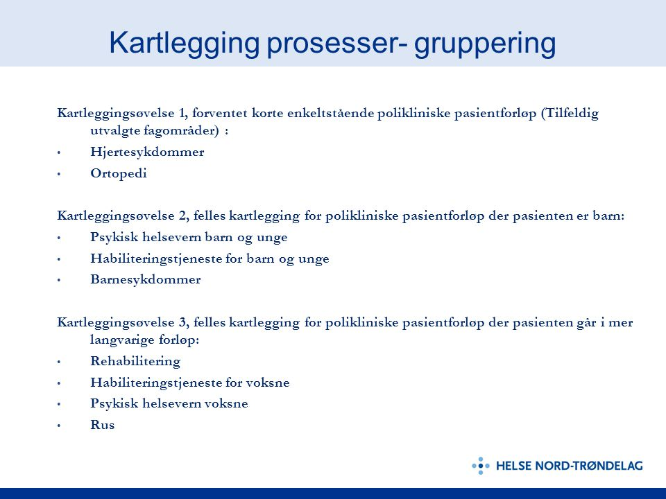 Kartlegging prosesser- gruppering