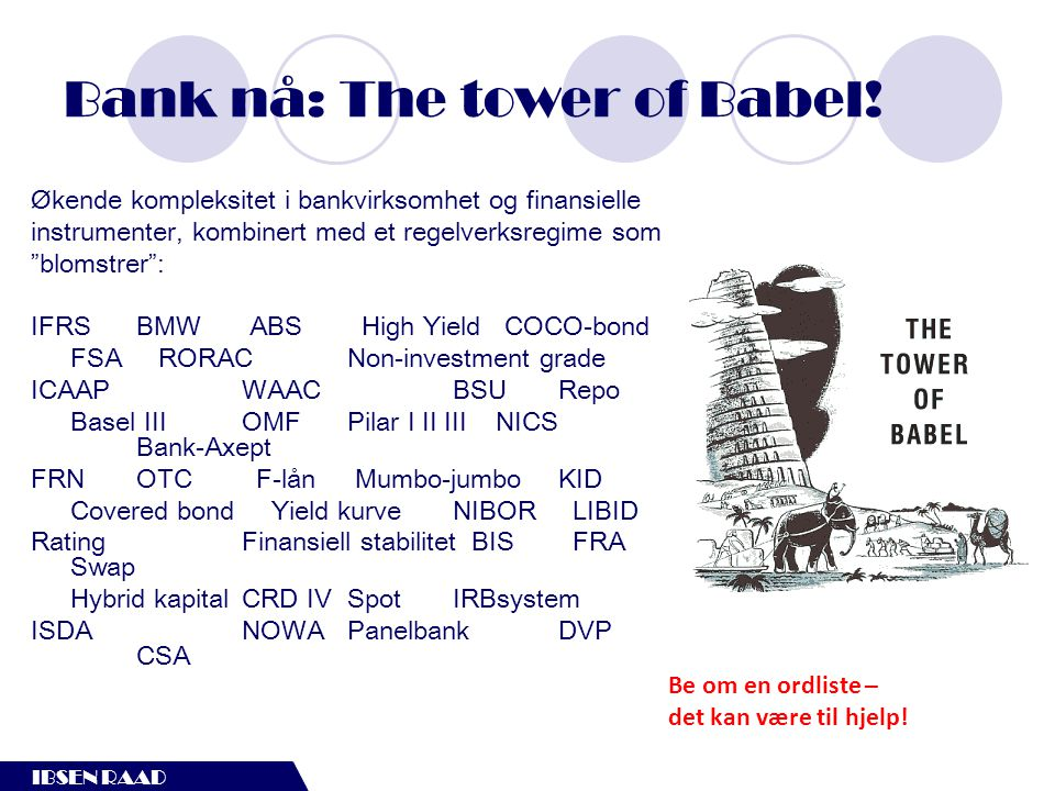 Bank nå: The tower of Babel!