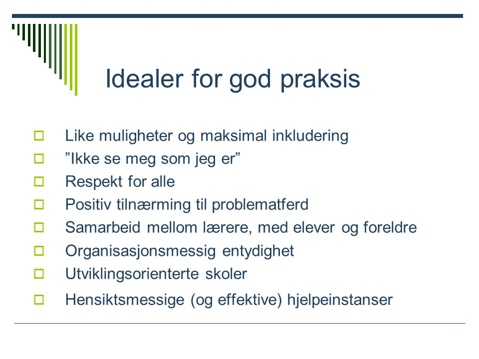 Idealer for god praksis