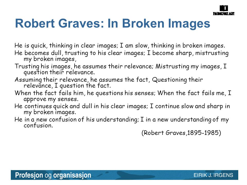Robert Graves: In Broken Images